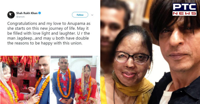 Shah Rukh Khan wishes love to an acid attack victim, Anupama, on her marriage
