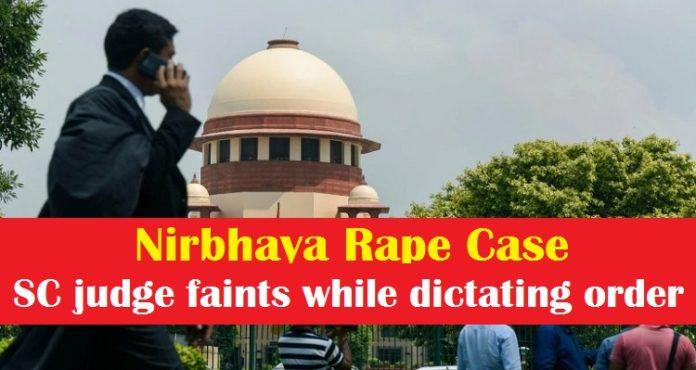 Nirbhaya rape case , Supreme Court judge faints while dictating order
