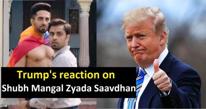 Donald Trump on Ayushmann Khurrana , Shubh Mangal Zyada Saavdhan