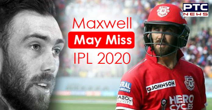 Glenn Maxwell to Miss Initial Matches , IPL 2020 News , Kings XI Punjab