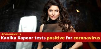 Coronavirus Singer Kanika Kapoor Positive , Bollywood , Lucknow COVID 19