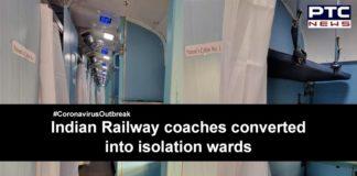 Indian Railways Coaches Isolation Ward , Coronavirus India , COVID 19
