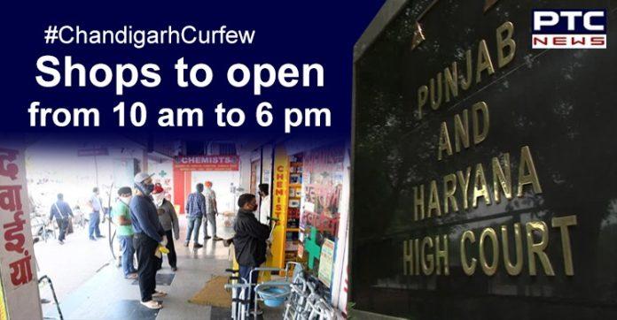 Coronavirus Chandigarh Curfew Relaxation , Punjab and Haryana High Court