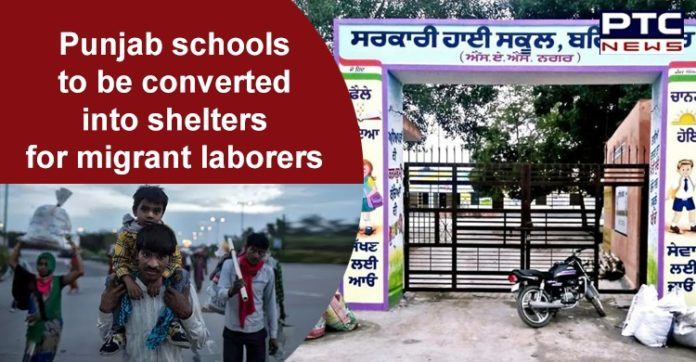 Coronavirus Lockdown , Punjab Schools to become Shelters for Migrant Workers