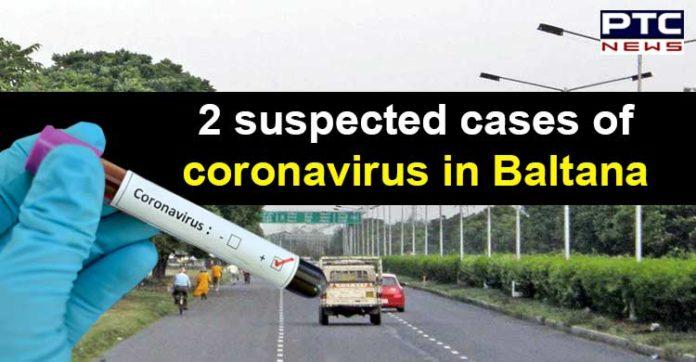 Coronavirus in Baltana Punjab ,Suspected Cases ,PGI Chandigarh