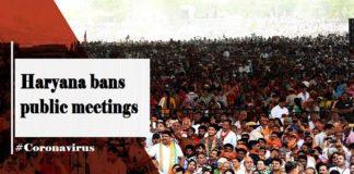 Coronavirus Haryana , COVID 19 Outbreak India , Ban on Public Meeting