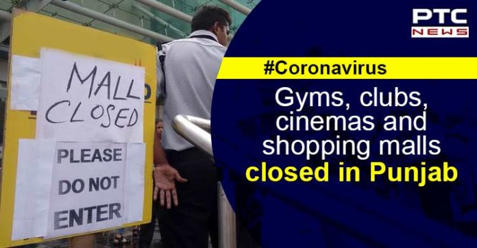 Coronavirus in Punjab , School , Colleges , Cinema Halls , shopping malls Closed