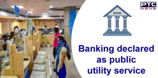 Banking Sector Declared as Public Utility Service Under Industrial Disputes Act