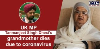 UK MP Tanmanjeet Singh Dhesi Grandmother Death Due to Coronavirus