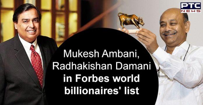 Mukesh Ambani and Radhakishan Damani , Forbes World Billionaires List 2020