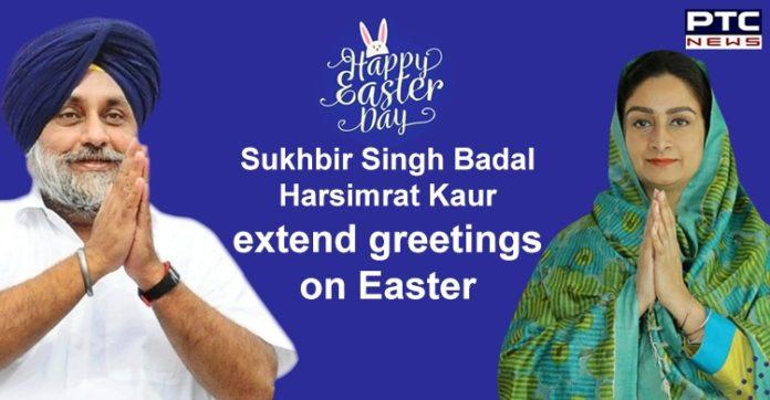 Easter 2020   Sukhbir Singh Badal, Harsimrat Kaur Extend Greetings