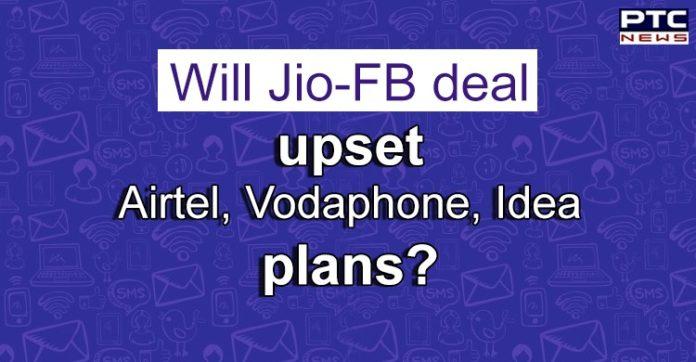 Facebook Jio Deal Impact on Bharti Airtel and Vodafone Idea