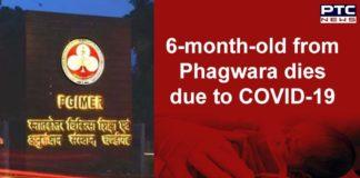 Coronavirus Phagwara 6-month-old Girl Dies at PGI Chandigarh , Kapurthala Death