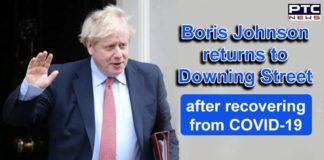 Coronavirus UK Boris Johnson Recovered and Returns to 10 Downing Street