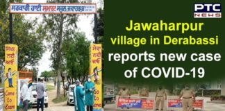 Coronavirus Mohali New Case From Jawaharpur Village Derabassi | Punjab