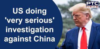 Coronavirus US Donald Trump Investigation Against China | COVID 19