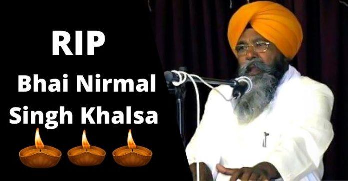 Bhai Nirmal Singh Khalsa Death Due to Coronavirus in Amritsar , Punjab Cases