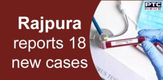 Coronavirus Rajpura 18 new Cases | Patiala District | Punjab News