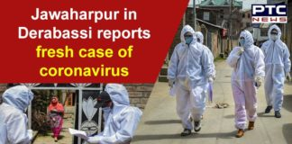 Coronavirus Mohali Cases | Jawaharpur Village in Derabassi | Nanded Pilgrims