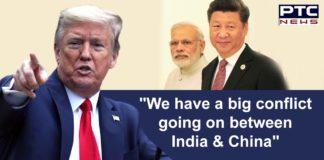 India China Dispute | Narendra Modi | US President Donald Trump