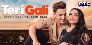 Asim Riaz and Barbie Mann Song Teri Gali Out | Guru Randhawa | Himanshi Khurrana