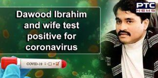 Dawood Ibrahim and Wife Mehajabin Tested Positive for Coronavirus   Pakistan COVID 19