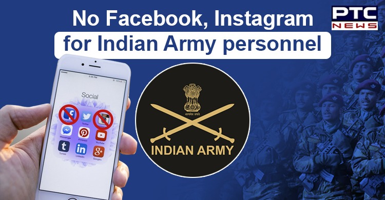 Indian Army asks Personnel to Delete 89 apps Including Facebook, Instagram, TrueCaller