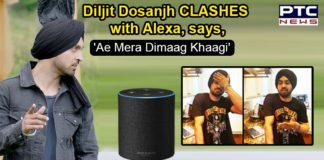 Diljit Dosanjh's 'CLASH' with Alexa is too hilarious to ignore
