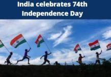 India celebrates 74th Independence Day, PM Modi addresses the nation