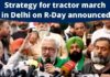 Farmers announce strategy for tractor march in Delhi on Republic Day
