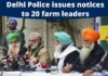 Delhi Police issues notices to Yogendra Yadav, Balbir Singh Rajewal and 18 others