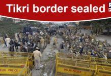 Delhi Police seals Tikri border and Jharoda border