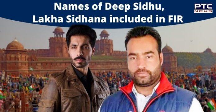 Tractor March Violence: Names of Deep Sidhu, Lakka Sadana included in FIR