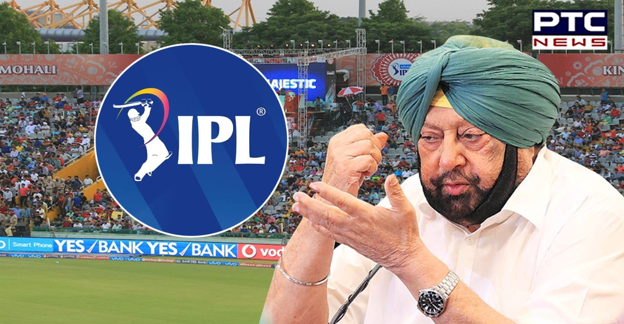 IPL 2021 No in Mohali , Captain Amarinder Singh appealed to the BCCI and the IPL to reconsider the decision