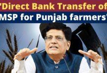 Piyush Goyal announces 'Direct Bank Transfer' of MSP for Punjab farmers