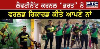 Lt Col Bharat Pannu creates world record