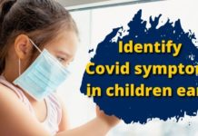 Covid-19 in children: Identify symptoms early and tackle them