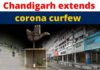 Coronavirus: Chandigarh extends restrictions imposed under corona curfew