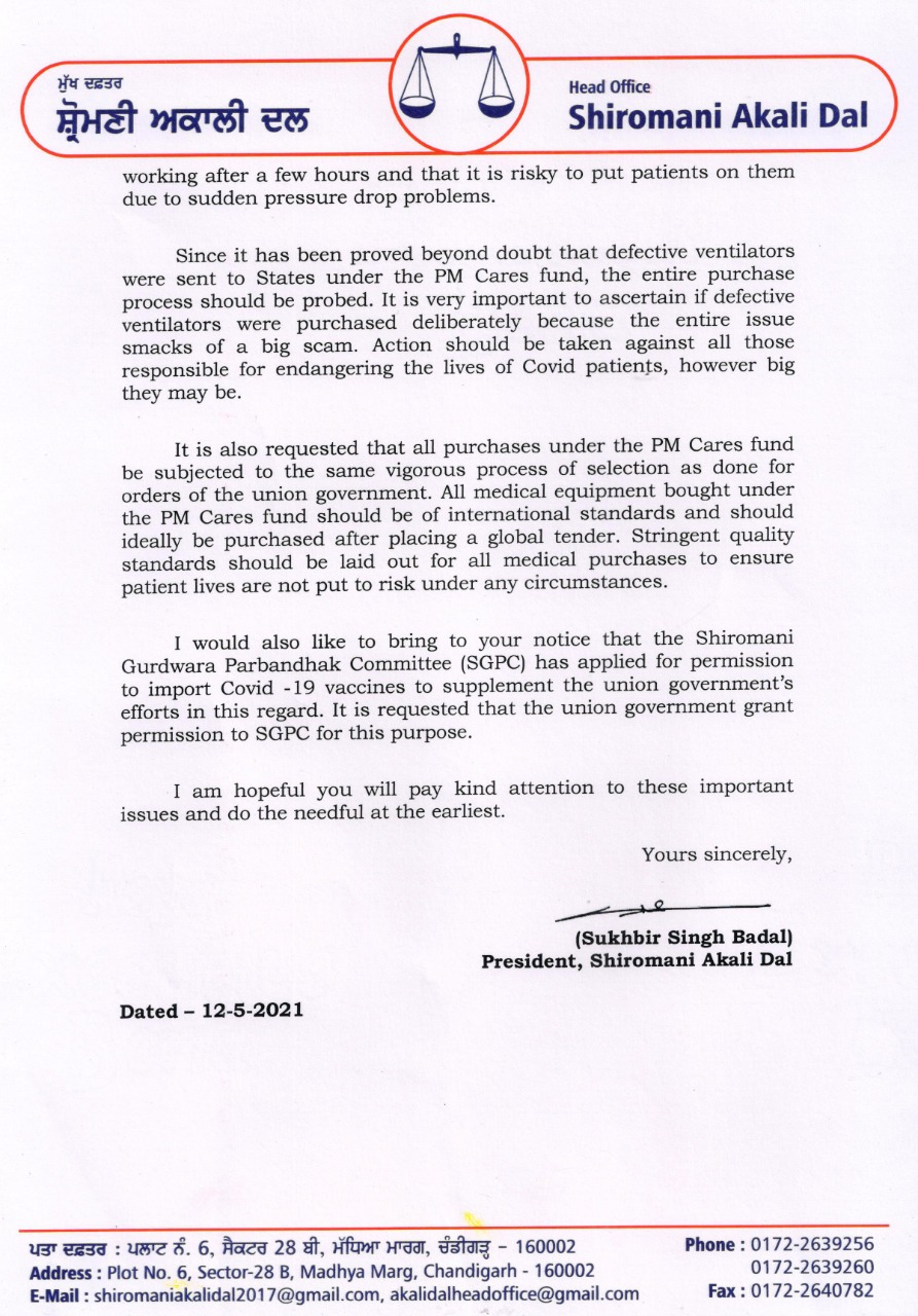 Shiromani Akali Dal President Sukhbir Singh Badal requested PM Narendra Modi to order inquiry into case of faulty ventilators under PM Cares fund.