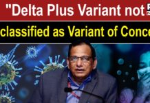 Delta Plus is not yet classified as Variant of Concern: Dr Paul