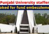 Seven Punjabi University staffers booked for fund embezzlement