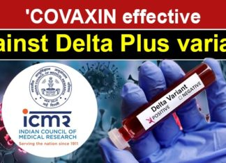 COVAXIN effective against Delta Plus variant of Covid-19: ICMR